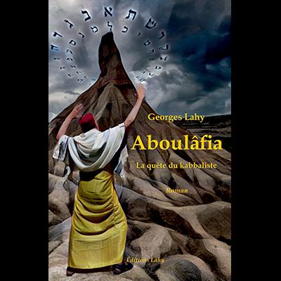 Aboulâfia - La Quête du kabbaliste