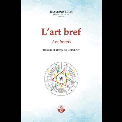 L'Art bref de Raymond Lulle (Ars brevis)